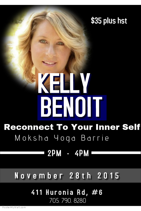http://www.kellybenoit.com/flyers/ReconnectToYourInnerSelfNovember.jpg